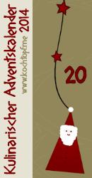Kulinarischer Adventskalender 2014 - Türchen 20